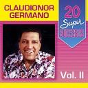 Claudionor Germano - D Licen a Recife