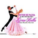Victor De Palma His Orchestra - La Mazurca della nonna