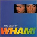 If You Were There (The Best Of Wham!)