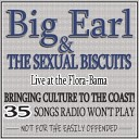 Big Earl - Banging a Dolphin Live