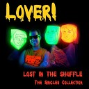 Lost in the Shuffle! The Singles Collection