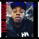 Simeon - Trap House