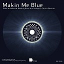 Death Addams Breaking Rules feat Patricia Edwards - Makin Me Blue nCamargo Remix