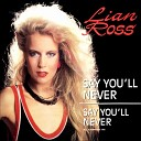 Дискотека 80 - 90 х Lian Ross Say You ll Never