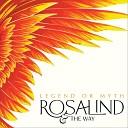 Rosalind the Way - Holy