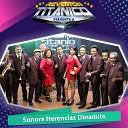 Sonora Herencias Dinamita - La Panchita