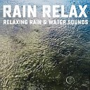 Rain Relax - Distant Thunder and Rain