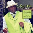 Big Woo - You Did It Mama I Want to Say Thank You