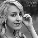 Lea Sanacore - I Know