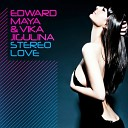 Edward Maya feat Vika Jigulina - Stereo Love LTGTR Summer Night s UP Mix