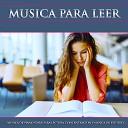 Musica Para Leer Musica para Concentrarse Musica Para Estudiar - M sica en el aula