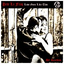 Pete Le Freq - Love Goes Like This