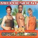 Mr President - Coco Jamboo Radio Version
