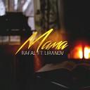 LIRANOV feat. RAFAL - Мама