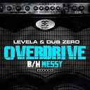 Overdrive / Messy