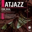 Atjazz - For Real Fred Everything Lazy Days Remix