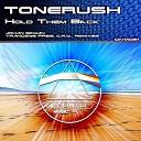 Tonerush - Hold Them Back (Johan Ekman Remix)