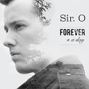 Sir O - I Can Let Go of Everything But You