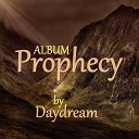 Daydream - Prophecy