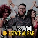 Adam - Un estate al bar Extended mix