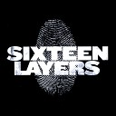 Sixteen Layers - Eight Miles Down