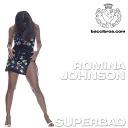 Romina Johnson - Superbad is coming Interlude