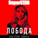 SuperSTAR (Dj Safiter remix) - LOBODA