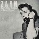 Zayn - Can't Help Falling in Love (Cover)