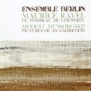 Ensemble Berlin - Pictures at an Exhibition XII The Market Place at Limoges Arr for Flute Oboe Clarinet Horn Bassoon Two Violins Two Violas Violoncello and Double Bass by Wolfgang Renz