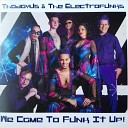 Thadayus and the Electrofunks - Give in to Give Up
