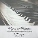 David Juve - Great Is Thy Faithfulness Medley Great Is Thy Faithfulness It Is Well with My Soul