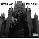 Skope MC - Dream