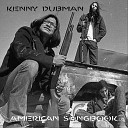 Kenny Dubman - Siren Song