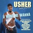 Usher featuring Atlanta Streetwork - I Don t Wanna Know