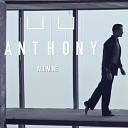 Anthony - All Mine