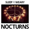 Sleep for the Weary - Necromancy