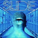 Slide - The Black and the Blue
