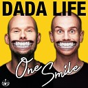Dada Life - One Smile Extended Mix up by Nicksher