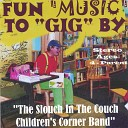 The Slouch In The Couch Childrens Corner Band - I Saw My Future in your eyes
