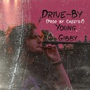 Young Gibby - Drive By