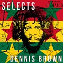 Dennis Brown - Oh Girl