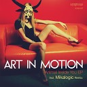 Art In Motion feat Christian Hemara - Animal Inside You Mikalogic Remix