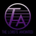 The Lord s Anointed - Holy