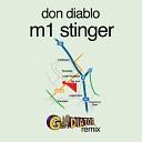 Don Diablo - M1 Stinger (gLAdiator Remix) f