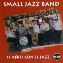 Small Jazz Band - Lonesome Blues