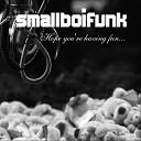 Smallboifunk - Fly Me
