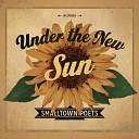 Smalltown Poets - Grace Is a Song