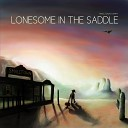 Smalltown Tommy - Lonesome in the Saddle