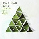 Smalltown Poets - Children Go Where I Send Thee