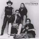 Smalltown - The Last Great Goodbye